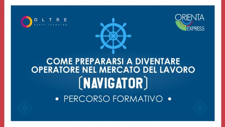 COME PREPARARSI A DIVENTARE OPERATORE NEL MERCATO DEL LAVORO (NAVIGATOR)